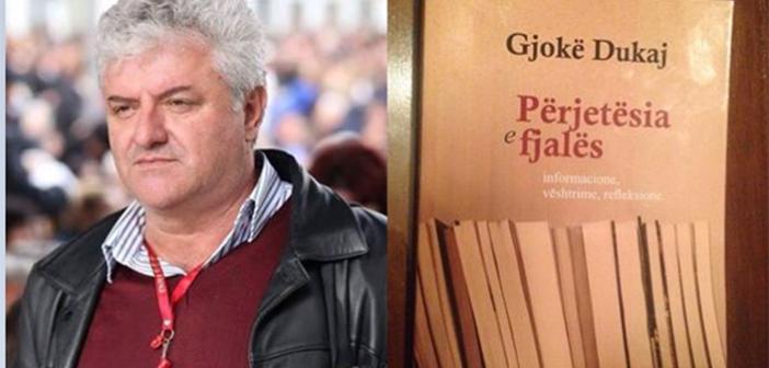 """Doli nga shtypi libri publicistik """"Përjetësia e fjalës"""" e autorit Gjokë Dukaj"""