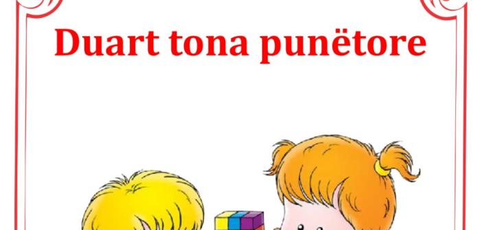 """Lumnije Rexha – Bisha, """"Duart tona punëtore"""", libër edukativ për fëmijët"""